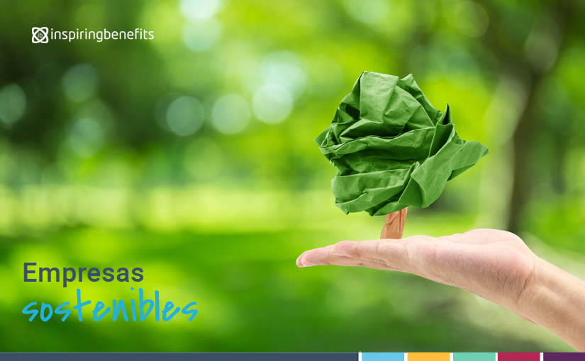 empresas-sostenibles-medio-ambiente-inspiring-benefits